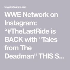 """WWE Network on Instagram: """"#TheLastRide is BACK with """"Tales from The Deadman"""" THIS SUNDAY on WWE Network. @undertaker"""" Undertaker, Dead Man, Wwe, Sunday, Instagram, Domingo"""