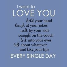 Soulmate love quotes - I Want to Love You Every Single Day Poster Zazzle com Cute Love Quotes, Love Quotes For Him Romantic, Soulmate Love Quotes, Love Husband Quotes, Love Quotes For Her, Love Yourself Quotes, Thank You For Loving Me, Love You So, Being In Love