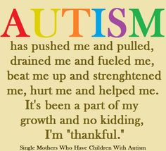 """Another one I found on Facebook this morning.....speaking as an """"Autism Mom"""", there are good days and bad days, but it gave me an understanding of two AMAZING kiddos!!!!!!"""