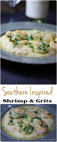 Southern Inspired Shrimp & Grits |Home & Plate | A signature Southern dish, shrimp and grits is an easy-to-make yummy in your tummy kind of meal | www.homeandplate.com