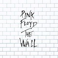 Pink Floyd - The Wall (who can forget the hit We Don't Need No Education)