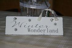 Schild Holz Winter Wonderland Shabby Chic von white-living-art auf DaWanda.com