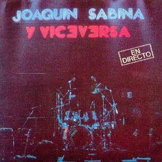Joaquin Sabina - Y Viceversa: En Directo