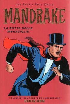 Mandrake the magician Book Cover Art, Comic Book Covers, The Magicians, Comic Book Characters, Comic Books, Alan Ford, Midtown Comics, All Superheroes, Retro Poster