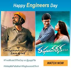 #EngineersDay On this special occasion watch #FreeMovieOfTheDay #VelaiyillaPattathari at http://www.yupptv.com/movies/VelaiyillaPattathari