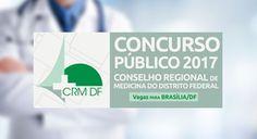 Concurso CRM-DF 2018 - Conselho Regional de Medicina