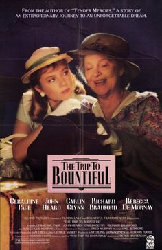 The Trip to Bountiful.  A lovely, gentle tale. I really enjoyed this slow burner.