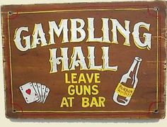 Gambling Hall Old West Sign