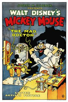 An original Walt Disney poster for the Mickey Mouse short The Mad Doctor is considered one of the rarest of all Disney posters. Walt Disney Mickey Mouse, Disney Micky Maus, Walt Disney Movies, Disney Movie Posters, Film Disney, Classic Movie Posters, Cartoon Posters, Classic Cartoons, Disney Cartoons
