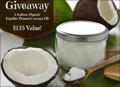 Giveaway: 5 Gallons Organic Expeller Pressed Coconut Oil ~ $135 Value! | The Coconut Mama