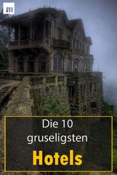 Die 10 unheimlichsten #Hotels der Welt #Männersache #Reise #Geister Lost Places, Places To Visit, Geocaching, Ambition, Dark Side, Abandoned, The Darkest, Past, Traveling