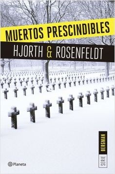 Muertos prescindibles (Serie Bergman by Michael Hjorth & Hans Rosenfeldt - Books Search Engine Ebooks, Enigma, Man Cave, Editorial, Products, Jewelry, Dupes, Tinkerbell, Paper