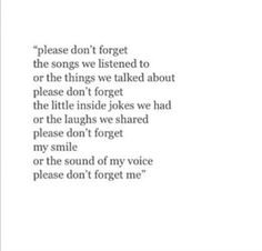 Please don't forget me, even though I'm forgetful.