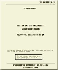 "Hughes OH-6A "" Cayuse "" Aviation Unit and Intermediate Maintenance Manual  TM 55-1520-214 -23, 1976"