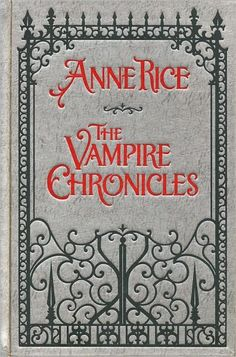 The Vampire Chronicles: Interview with a Vampire, The Vampire Lestat, and The Queen of the Damned (Barnes  Noble Leatherbound Classics Series)
