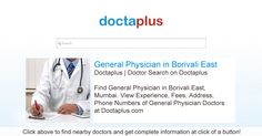 General physicians are doctors who diagnose, treat, and help prevent diseases and injuries that commonly occur in the general population. May refer patients to specialists when needed for further diagnosis or treatment.  Click below to find best General Physicians Doctors in Borivali East, Mumbai. Get phone numbers, address, photos and more https://www.doctaplus.com/general-physician-in-borivali-east