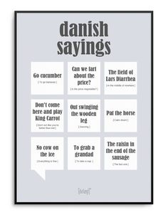 Danish Sayings plakat Funny Signs, Funny Memes, Have A Laugh, Good To Know, Slogan, Wise Words, Best Quotes, Texts, Haha