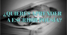 ¿Quieres aprender a escribir poesía?