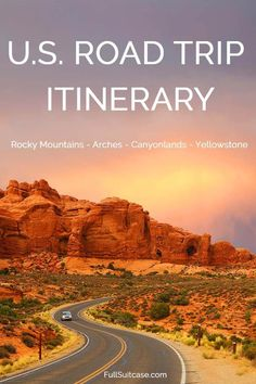 US road trip itinerary. See Yellowstone, Arches, Canyonlands, Rocky Mountain National Parks and much more. Get inspired!