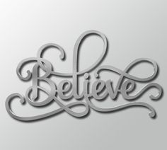 Believe Word Wall Art Metal Decor Modern Scroll Style Silver