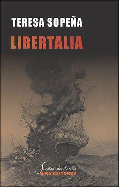Libertalia. Una utopía pirata en el Índico / Teresa Sopeña Biarge / Sueños de tinta, 15
