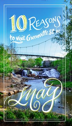 10 good reasons why this MAY just be the perfect month to take a trip to Greenville, SC. Vacation Places, Vacation Trips, Places To Travel, Places To See, Vacation Ideas, Vacations, Girls Getaway, Historical Sites, Outdoor Activities