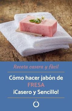Descubre cómo hacer jabón de fresa con esta sencilla receta casera. ¡Un aroma delicioso y con beneficios para tu piel! #jabones #jaboncasero #jabonfresa