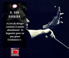 Citation de Karajan sur l'art de diriger