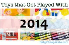 Toys That Get Played With 2014: 25 to 36 Months | Baby Cheapskate