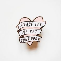 Pink Heart Banner Enamel Pin Pet Your Dog Cartoon Pet Lover Pins Badge Mochila Kanken, Jacket Pins, Cool Pins, Pin And Patches, Stickers, Soft Grunge, Up Girl, Pin Badges, Lapel Pins