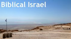 Biblical Israel- an amazing travel experience