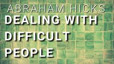 Great Quotes, Inspirational Quotes, Dealing With Difficult People, Get Happy, Abraham Hicks, Ted Talks, Law Of Attraction, Self Help, Believe