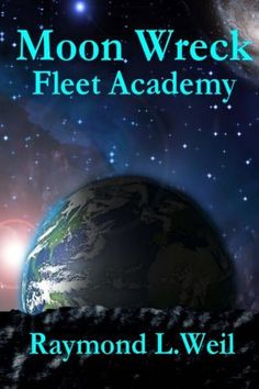 Moon Wreck: Fleet Academy (The Slaver Wars Book Three)