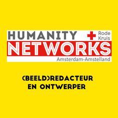 In 2016 en 2017 heb ik enkele werkzaamheden verricht voor Humanity Networks, de jongerenorganisatie van het Rode Kruis in Amsterdam. Mijn werkzaamheden bestonden uit het drukklaarmaken van bestanden met een te lage resolutie, beelden optimaliseren voor het web en het ontwerpen van een flyer en poster.
