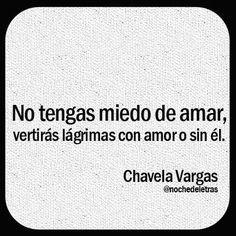 Chavela Vargas. No yengas miedo de amar...