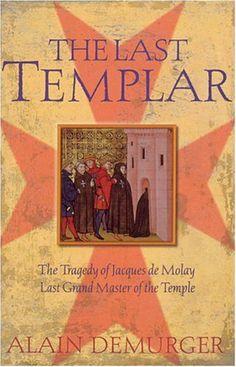The Last Templar (de Alain Demurger)