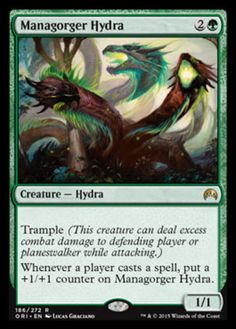 Managorger Hydra Magic Origins Color: Green Type: Creature - Hydra Rarity: R Cost: 2G Language: English Trample Whenever a player casts a spell, put a +1/+1 counter on Managorger Hydra.