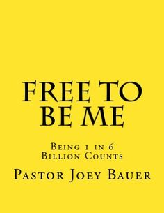 Free to be Me by Pastor Joey Bauer, http://www.amazon.com/gp/product/B009UPYOSU/ref=cm_sw_r_pi_alp_7kqQqb0KSTVJ8