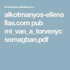 alkotmanyos-ellenallas.com pub mi_van_a_torvenycsomagban.pdf
