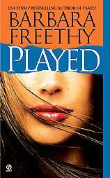 Played - Barbara Freethy