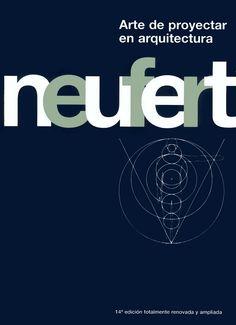 NEUFERT Arte de Proyectar en Arquitectura - GustavoGili
