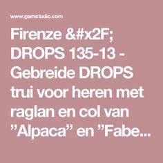 """Firenze / DROPS 135-13 - Gebreide DROPS trui voor heren met raglan en col van """"Alpaca"""" en """"Fabel"""".  Maat: S tot en met XXXL. - Gratis patronen van DROPS Design"""