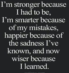 Be stronger and better like i once was.regain what was broken and fix the problem