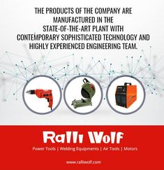 The products of the company are manufactured in the state-of-the-art plant with contemporary sophisticated technology and highly experienced engineering team. #powertools #pneumatictools #weldingmachines http://ralliwolf.com