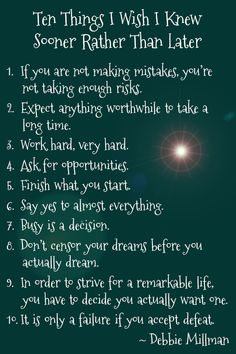 Ten Things I Wish I Knew Sooner Rather Than Later