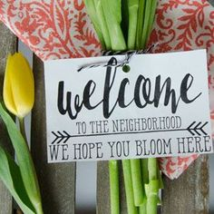 Download this free printable to help you welcome all your new neighbors this springtime!