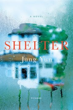 Shelter by Jung Yun