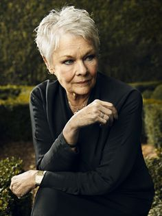 Dame Judi Dench. she has all my respect and admiration.