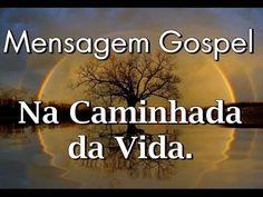 NA CAMINHADA DA VIDA - Linda Mensagem Gospel - Vídeo para WhatsApp - YouTube