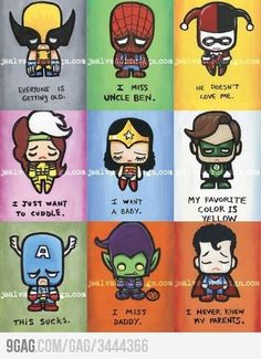 Even superheroes have their own problems ...